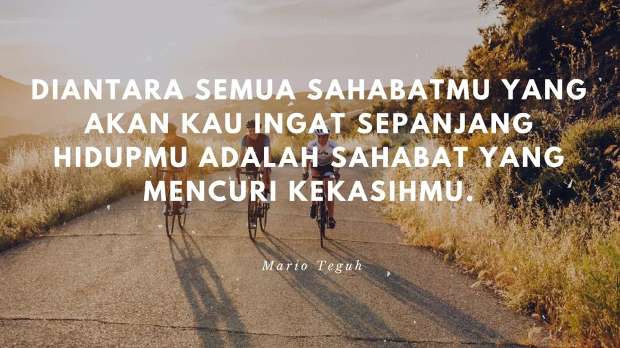 Kata Kata Mario Teguh Tentang Sahabat sejati selamanya